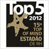 Top 5 RH 2012 15º Top of Mind Estadão de RH